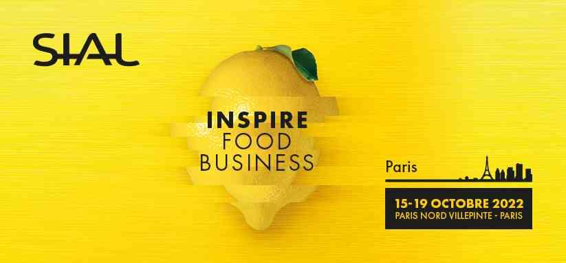 Rendez-vous au SIAL Paris 2022 | 15 - 19 Octobre 2022 | Paris Nord Villepinte